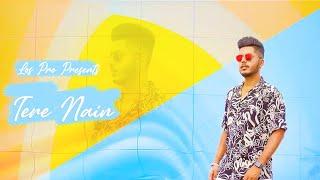 Tere Nain - Luvdeep (Lyrical Video)   Punjabi Song