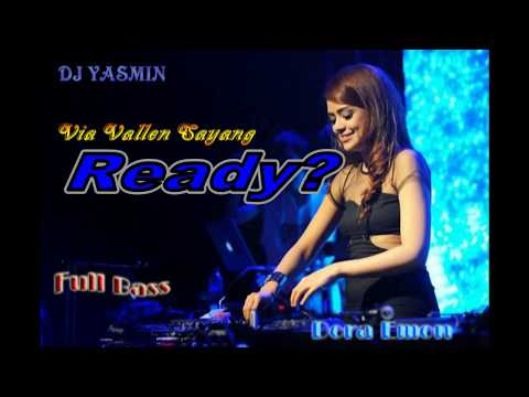 Via Vallen Sayang remix nonstop full bass