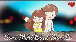 Gambar cover Soni meri baat sun le love whatsapp status