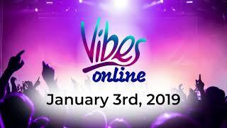 Vibes Online | Mason Kelter: 1-3-19 Scope