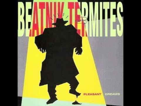Beatnik Termites - Sitting In My Room