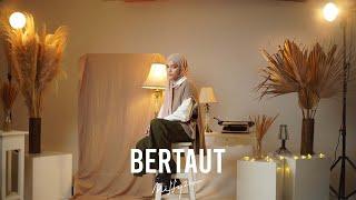 Bertaut - Nadin Amizah (Cover by Mitty Zasia)