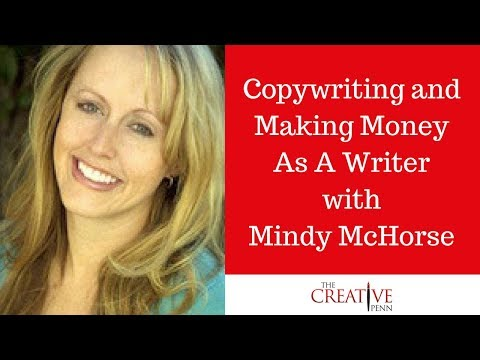 Copywriting And Making Money As A Writer With Mindy McHorse