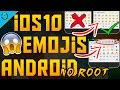 How To Get iOS 10 Emojis On Android 2018 [NO ROOT] with SKIN TONES [FULL TUTORIAL]!