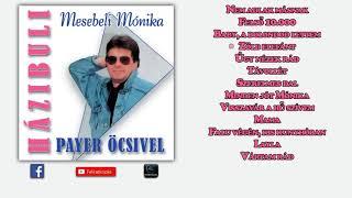 ✮ Payer András ~ Mesebeli Mónika (teljes album) | Nagy Zeneklub |