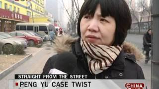 BON—China Take 120131-12:Peng yu case twist.mpgPeng yu case twist - China Take: Jan. 30 - BONTV