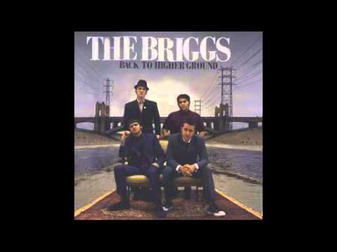 The Briggs - Back To Higher Ground (Full Album)
