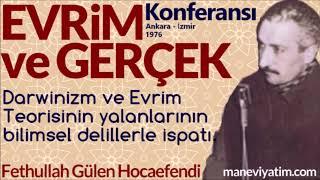 Konferanslar  Evrim ve Gerçek 1976  Fethullah Gülen Hocaefendi