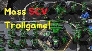 [ Troll Game ] Mass SCV Trollgame Dragon starcraft2
