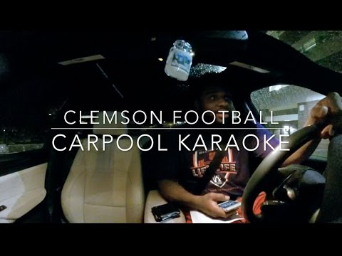 Clemson Football Carpool Karaoke