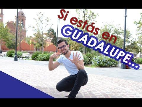 Si estás en Guadalupe Zacatecas...