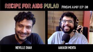 Discovering Advertising as a Career | @Neville Shah | Excerpt from AMF EP 38 | Aakash Mehta
