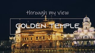 GOLDEN TEMPLE | (through my view) | A CINEMATIC TRAVEL VIDEO | Anupam Vlogs
