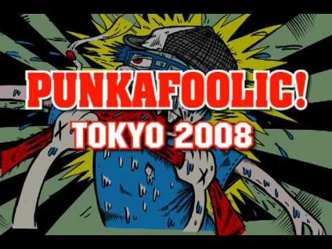 PUNKAFOOLIC!Tokyo 2008 spring