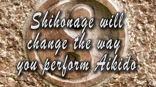 What You Need To Know About Shihonage And How It Will Change The Way You Perform Your Techniques