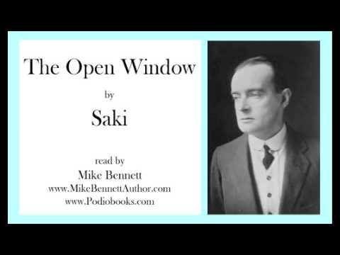 an analysis of the short story the open window by saki The niece tells him that the french window is kept open,  at short notice was her speciality the story contains her  of the story the open window by saki.
