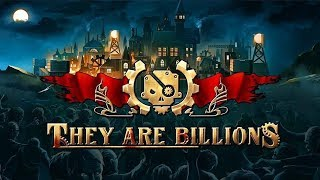 They Are BILLIONS - Бросаю все. Врубаю стрим! Нас 2644... шел 78 день..