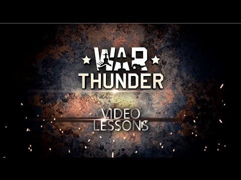 Aircraft Tactics - War Thunder Video Tutorials Pt. 8