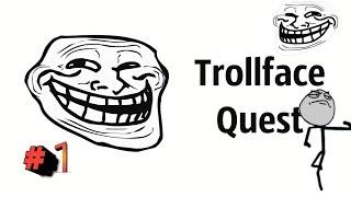 👀ТРОООООЛ!!!! // Troll Face quest👀