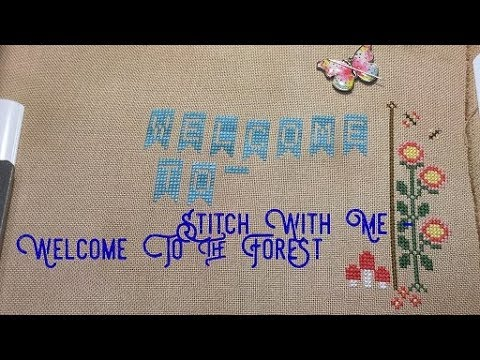 Flosstube #80 : Stitch With Me - Welcome To The Forest