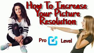 How to Increase Your Image Resolution/Pixel on android (Hidden Method)