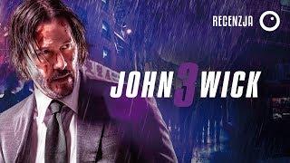 John Wick 3 - Recenzja #477