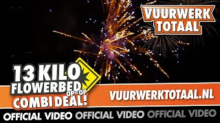13 KILO FLOWERBED! - combi deals vuurwerk - Vuurwerktotaal [OFFICIAL VIDEO]