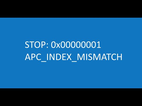 How to fix APC_INDEX_MISMATCH 0x00000001