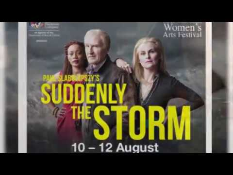 The Durban Playhouse Company Presents...Suddenly the Storm Promo - August 2017 Social Media