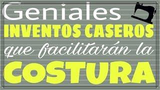 GENIALES INVENTOS CASEROS QUE FACILITARÁN LA COSTURA - Fabiana Marquesini - 68