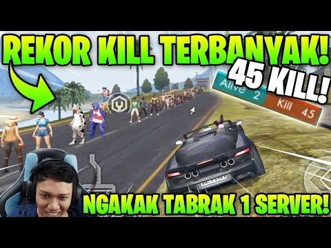 NEW RECORD 45 KILL! NGAKAK TABRAK 45 ORANG 1 SERVER AUTO BOOYAH! - Garena Free Fire
