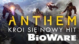 Anthem - kroi siĘ nowy hit od bioware!