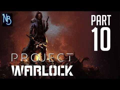 Project Warlock Walkthrough Part 10 No Commentary