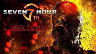 """""""Седьмой час"""". Финальный трейлер. (7-th Hour. Final Trailer)"""