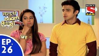 Chalti Ka Naam Gaadi…Let's Go - चलती का नाम गाड़ी...लेट्स गो - Episode 26 - 2nd December, 2015