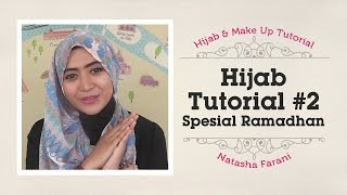 Hijab Tutorial - Natasha Farani Spesial Ramadhan #2 thumbnail