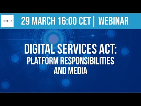 Digital Services Act: Platform responsibilities and media