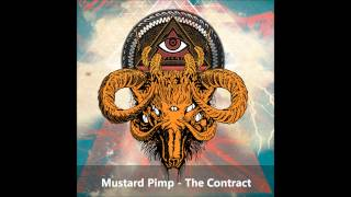 Mustard Pimp - The Contract (HD)