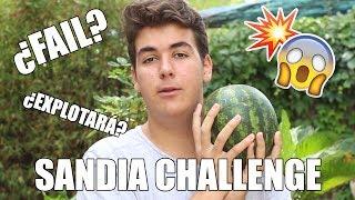 🍉 SANDIA CHALLENGE ¿FAIL? 💥 | @HeyIker