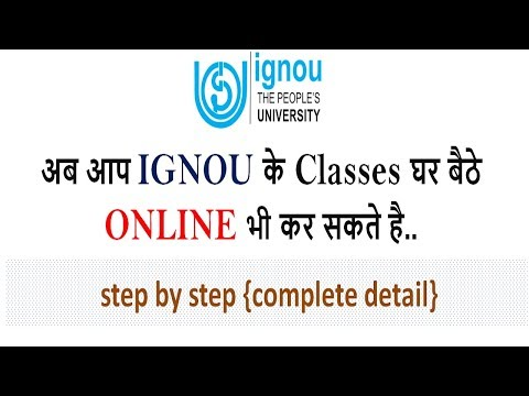 [IGNOU] HOW TO DO ONLINE CLASSES IN IGNOU FOR ALL COURSE & PROGRAMME [COMPLETE PROCESS STEP BY STEP]