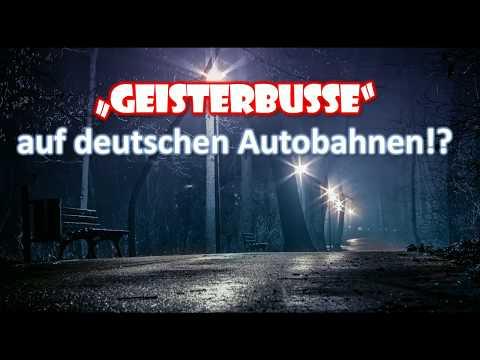 """""""Geisterbusse"""" auf deutschen Autobahnen!?"""