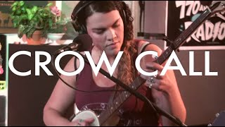 "Crow Call- ""Darling Cora"" (Live on Radio K)"