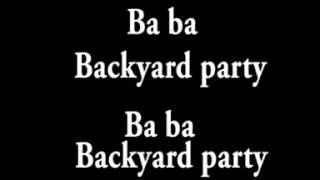 Backyard Party Lyrics On Screen By Eli Mill Kard Emablo And Young Rapper