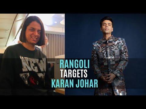 Rangoli Chandel Once Again Targets Karan Johar, Calls Him 'Dumb' And Says He Makes 'Soft Porn' Mp3