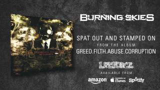BURNING SKIES - Spat Out And Stamped On (album track)