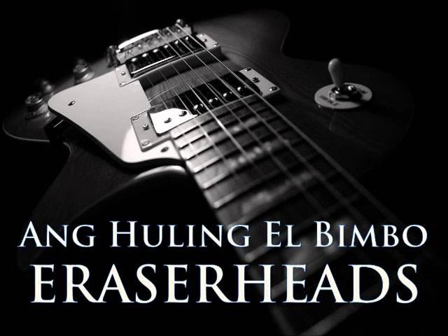 eraserheads-ang-huling-el-bimbo-hq-audio-filipino-melomano