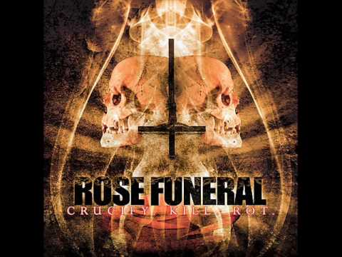 Rose Funeral - State Of Decay
