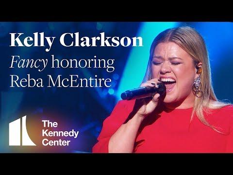 "Kelly Clarkson - ""Fancy"" honoring Reba McEntire   2018 Kennedy Center Honors"
