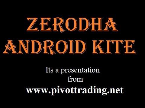 Zerodha Kite Android Demo (in Hindi) - www.pivottrading.co.in