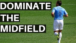 Soccer Tips For Midfielders - Top 3 Ways To Dominate The Midfield